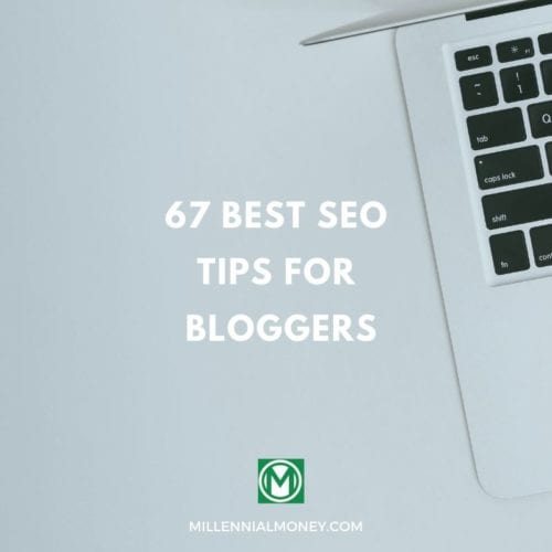 67 Best SEO Tips for Bloggers Featured Image