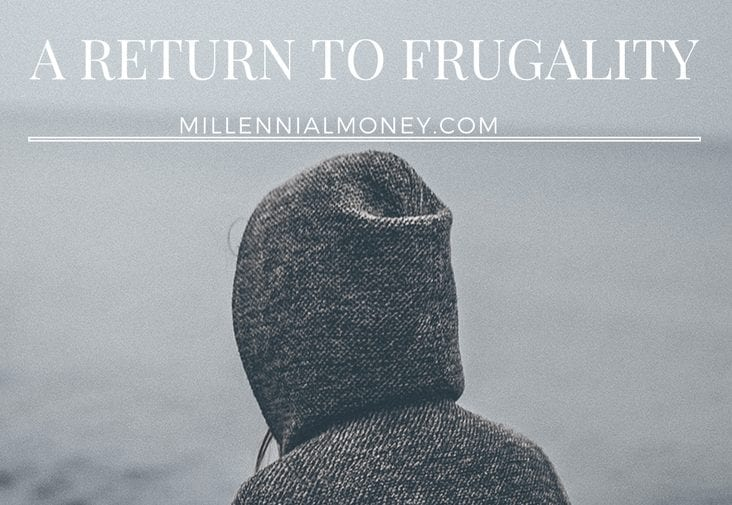 A Return To Frugality Featured Image