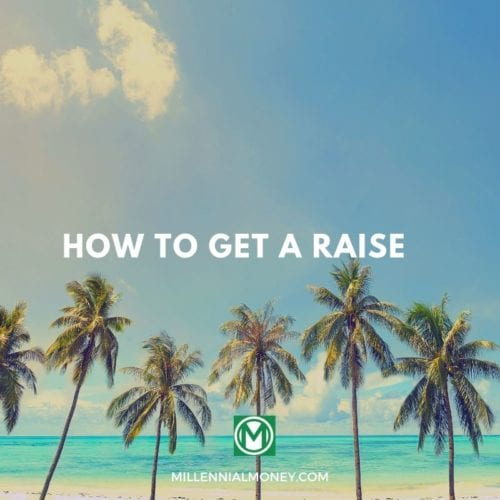 How To Get A Raise