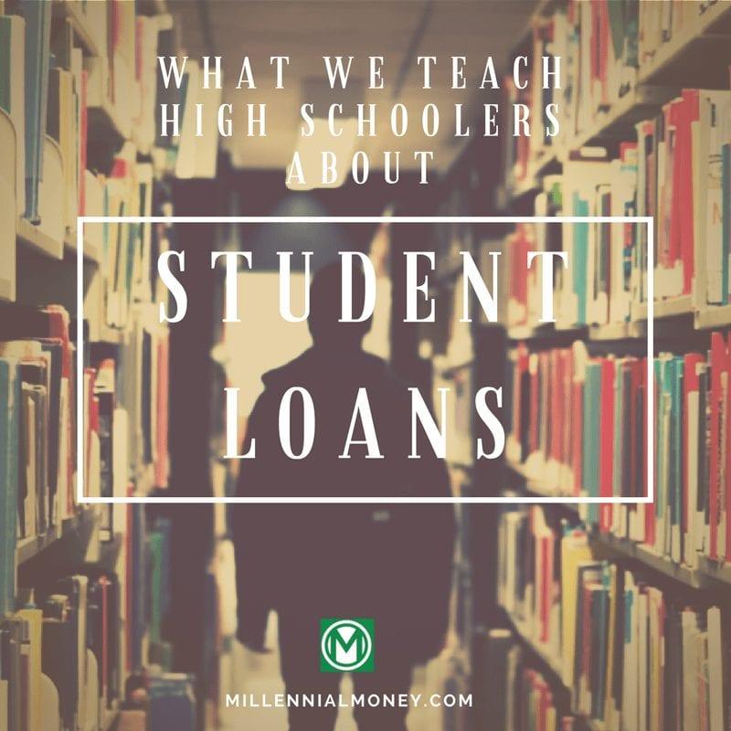 High Schoolers Student Loans