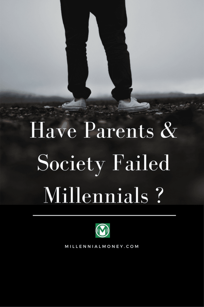 parents society failed millennials