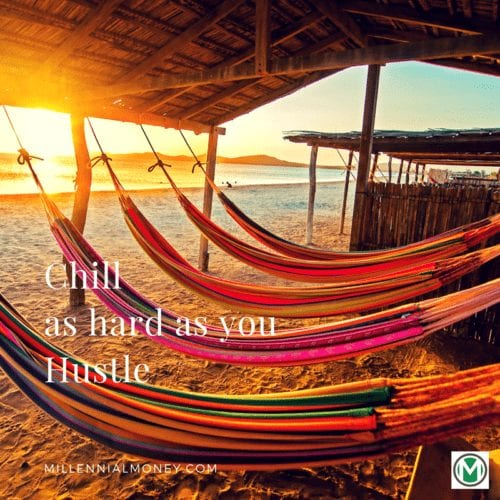 Chill As Hard As You Hustle Featured Image
