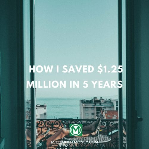 How I Saved $1.25 Million Dollars in 5 years Featured Image
