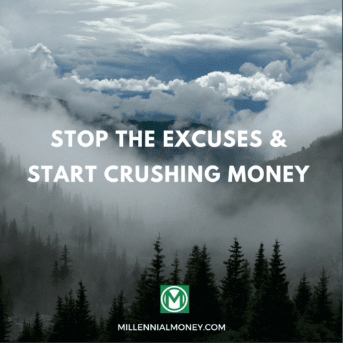 Stop The Excuses & Start Crushing Money Featured Image