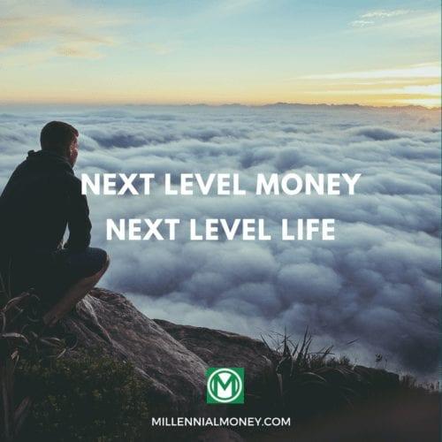 Next Level Money, Next Level Life Featured Image