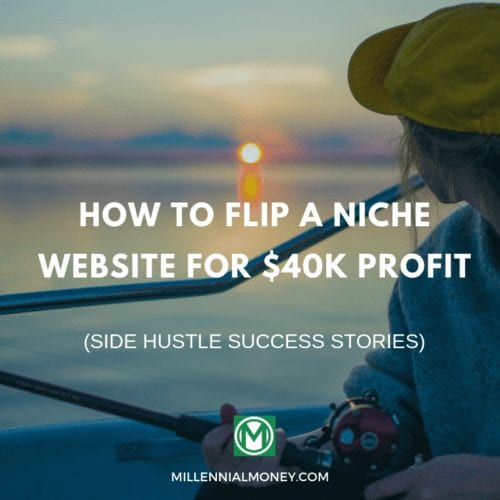 How To Flip A Niche Website For $40k Profit Featured Image