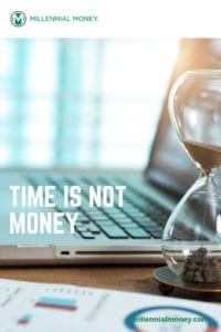 Time Is NOT Money | We Need To Change Our Thinking | Time > Money