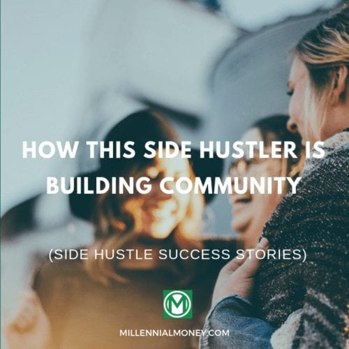 How This Side Hustler Is Building Community Featured Image