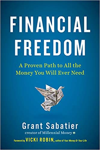 Financial Freedom Grant Sabatier