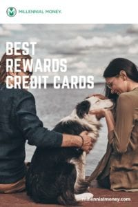Best Rewards Credit Cards for millennials