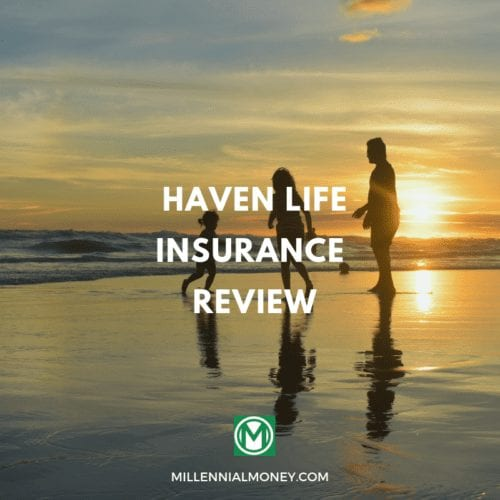 Haven Life Insurance Review: Simple Online Term Life Insurance Featured Image