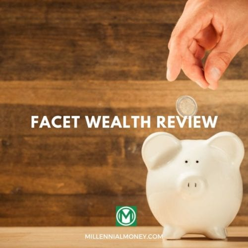 Facet Wealth Review for 2020 Featured Image