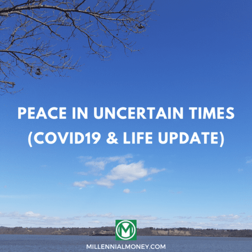 Peace in Uncertain Times (COVID19 & Life Update) Featured Image