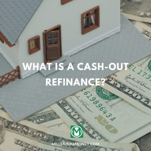 What is a Cash-Out Refinance? Featured Image