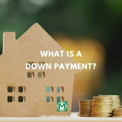 What Is A Down Payment? Featured Image
