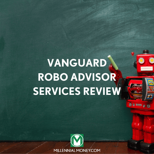 Vanguard Robo Advisor Services Review